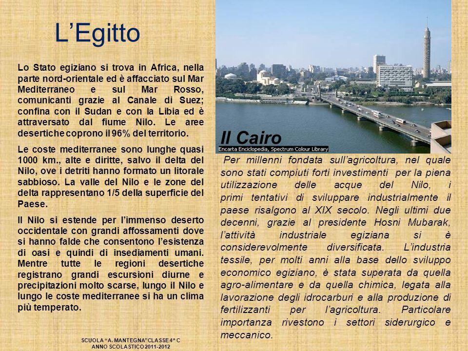 L'Egitto Lo Stato egiziano si trova in Africa, nella parte nord-orientale ed è affacciato sul Mar Mediterraneo e sul Mar Rosso, comunicanti grazie al