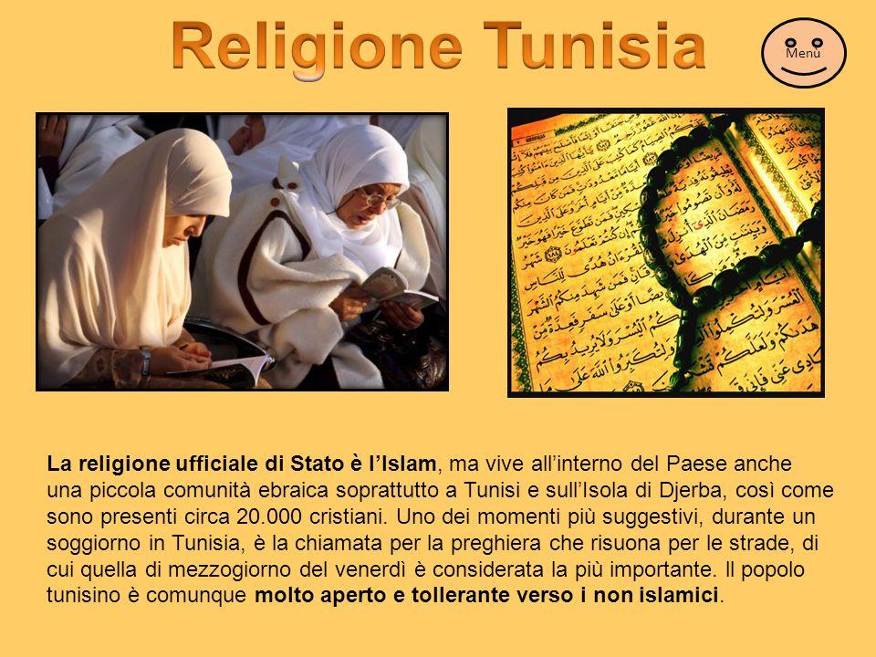 La religione ufficiale di Stato è l'Islam, ma vive all'interno del Paese anche una piccola comunità ebraica soprattutto a Tunisi e sull'Isola di Djerb