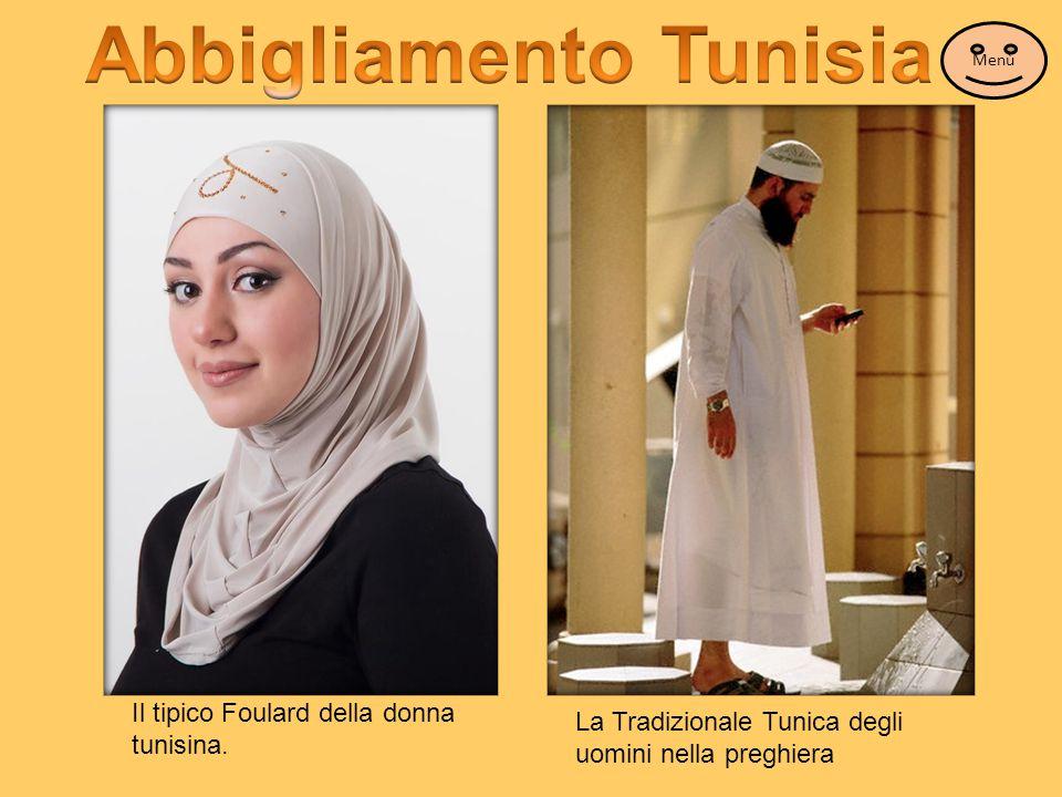Il tipico Foulard della donna tunisina. La Tradizionale Tunica degli uomini nella preghiera Menù