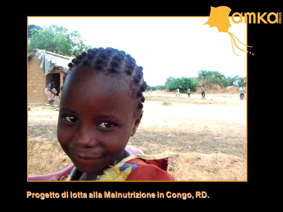 Progetto di lotta alla Malnutrizione in Congo, RD.