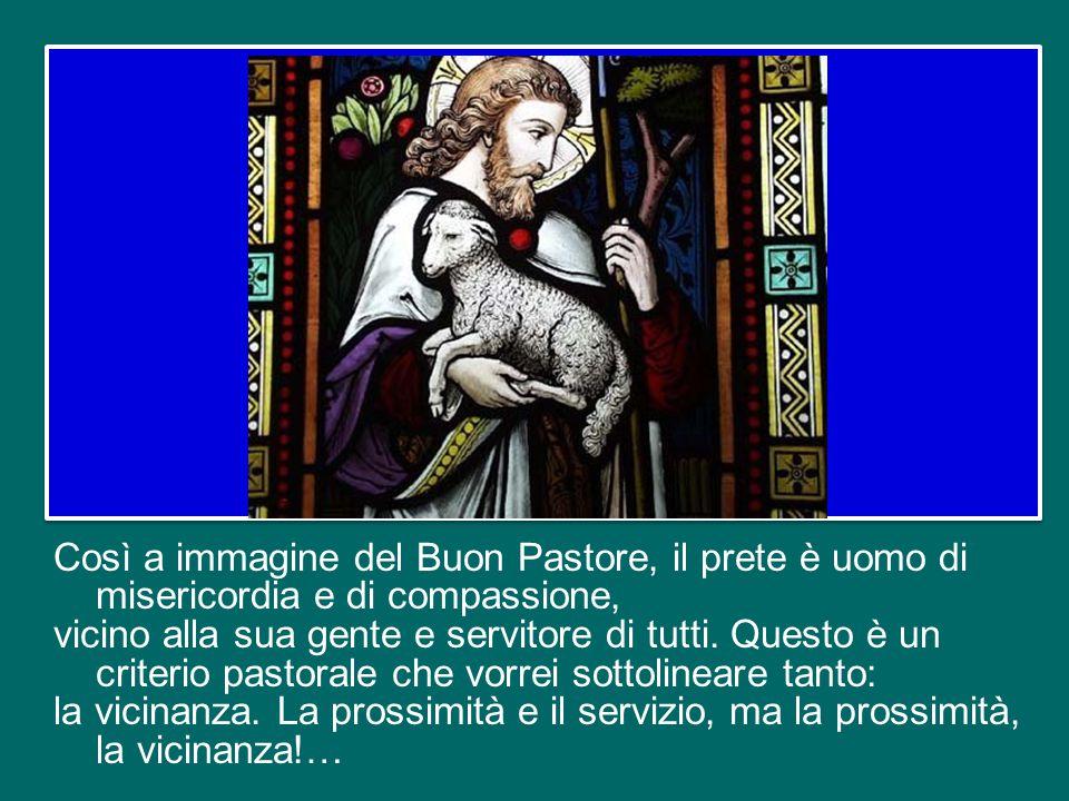 Domandiamoci che cosa significa misericordia per un prete, permettetemi di dire per noi preti.