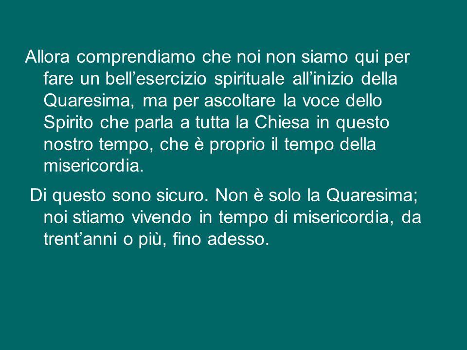 Se pensate, voi sicuramente ne avete conosciuti tanti, tanti, perché i preti dell'Italia sono bravi.