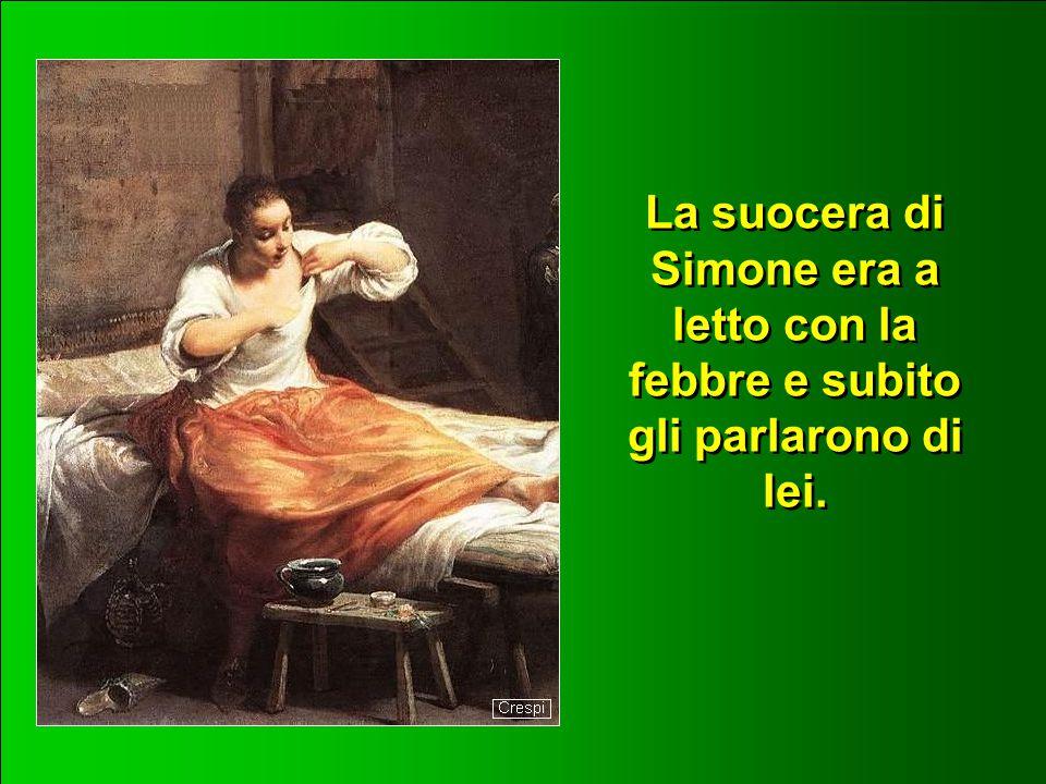 subito andò nella casa di Simone e Andrea, in compagnia di Giacomo e Giovanni.
