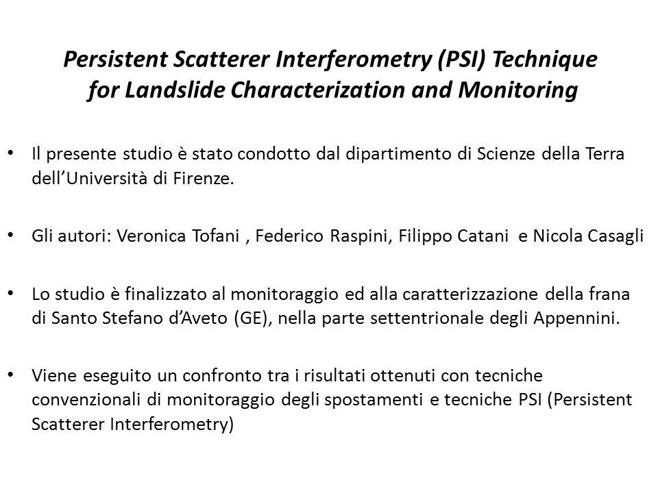 Il presente studio è stato condotto dal dipartimento di Scienze della Terra dell'Università di Firenze. Gli autori: Veronica Tofani, Federico Raspini,