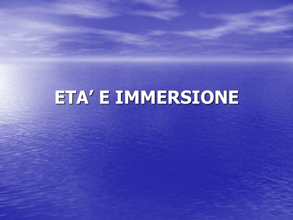 ETA' E IMMERSIONE