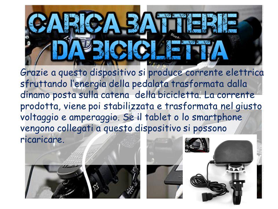 BlueBerry Grazie a questo dispositivo si produce corrente elettrica sfruttando l'energia della pedalata trasformata dalla dinamo posta sulla catena della bicicletta.