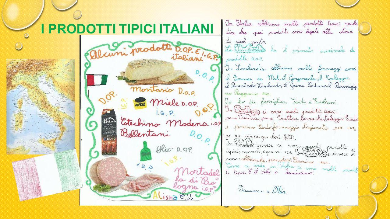 I PRODOTTI TIPICI ITALIANI