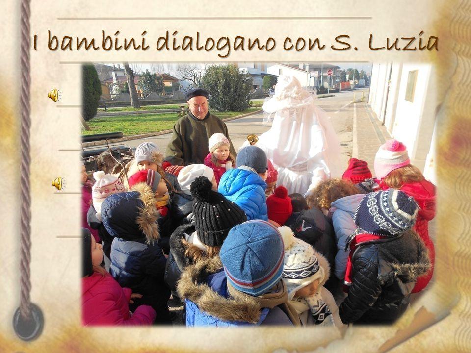I bambini dialogano con S. Luzia