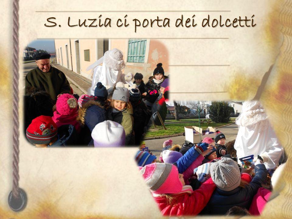 S. Luzia ci porta dei dolcetti