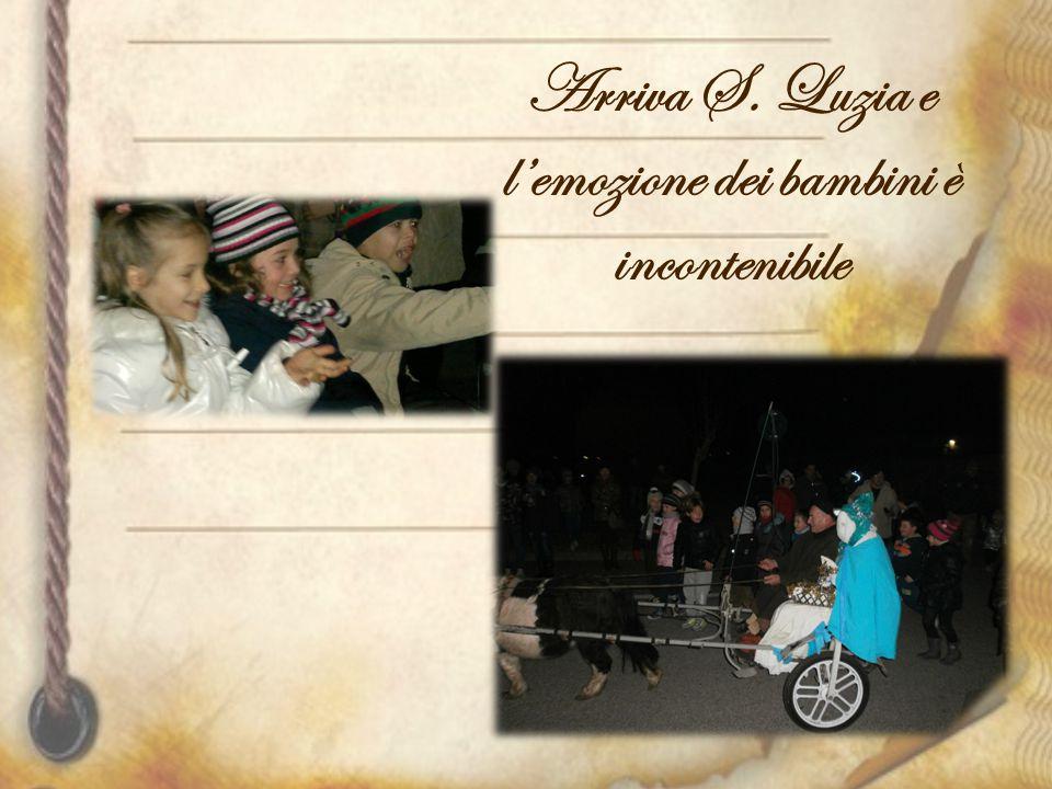 Arriva S. Luzia e l'emozione dei bambini è incontenibile