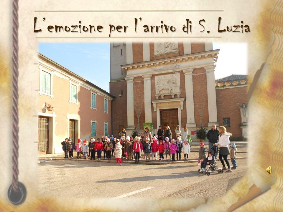 Santa Luzia se ne va presto perché questa notte deve passare nelle case dei bambini buoni per portare i doni che stanno aspettando …..