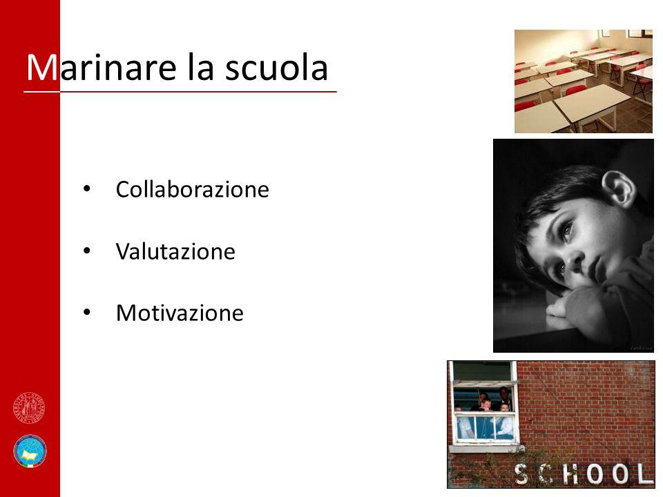 Marinare la scuola Collaborazione Valutazione Motivazione
