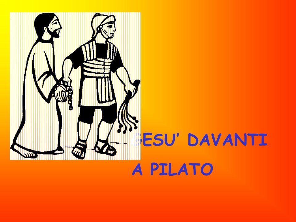 GESU' DAVANTI A PILATO
