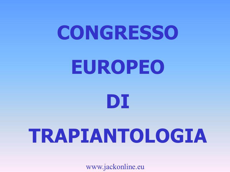 www.jackonline.eu CONGRESSO EUROPEO DI TRAPIANTOLOGIA
