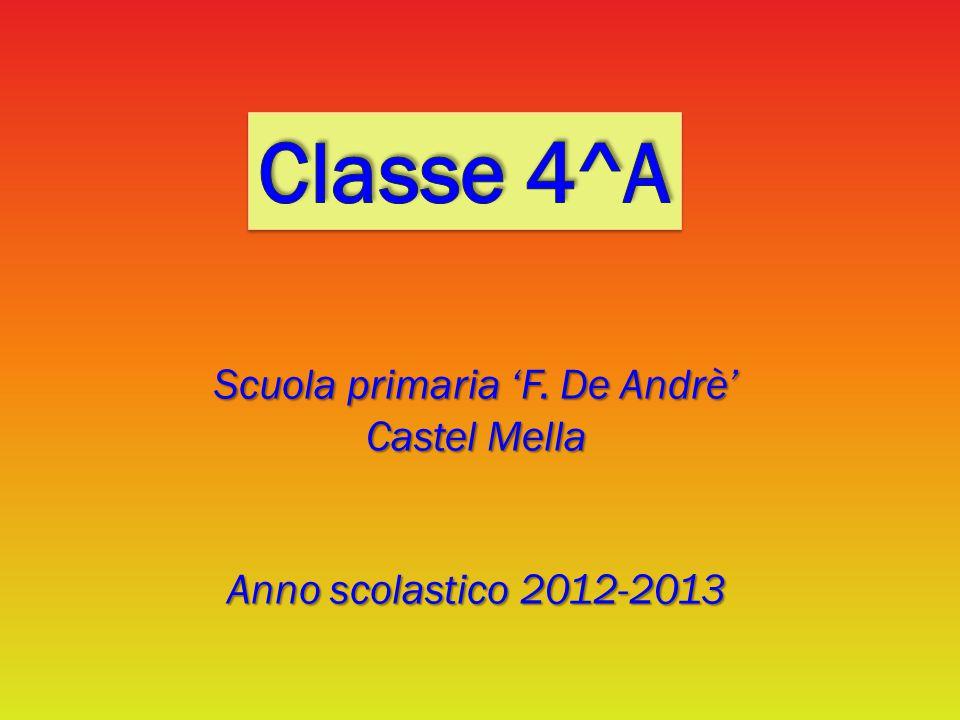 Scuola primaria 'F. De Andrè' Castel Mella Anno scolastico 2012-2013