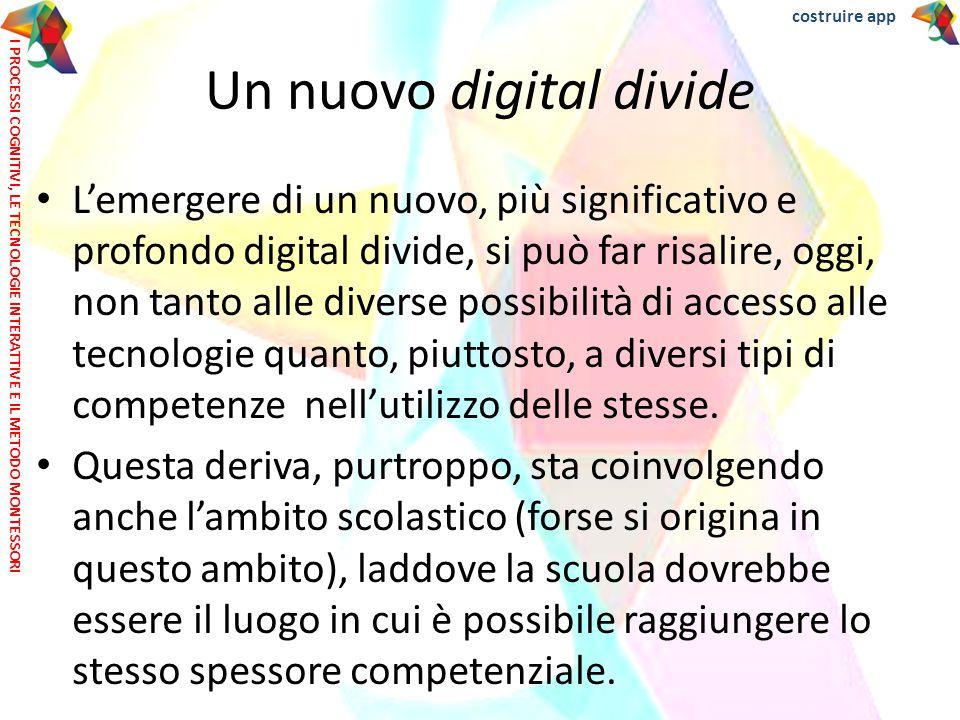 L'emergere di un nuovo, più significativo e profondo digital divide, si può far risalire, oggi, non tanto alle diverse possibilità di accesso alle tec