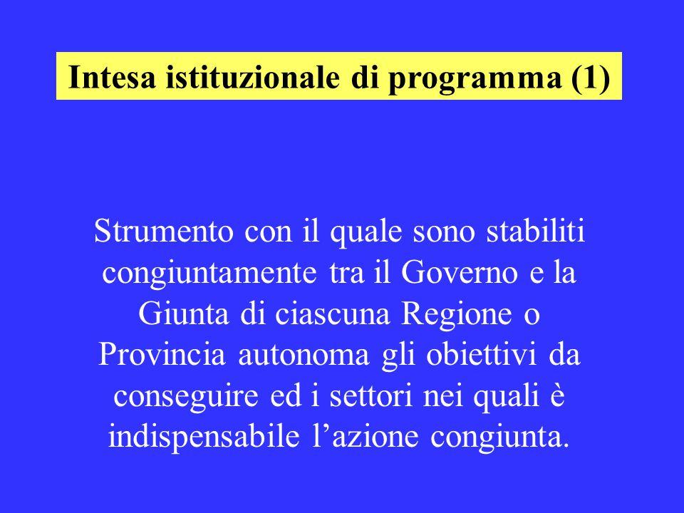 Strumento con il quale sono stabiliti congiuntamente tra il Governo e la Giunta di ciascuna Regione o Provincia autonoma gli obiettivi da conseguire ed i settori nei quali è indispensabile l'azione congiunta.
