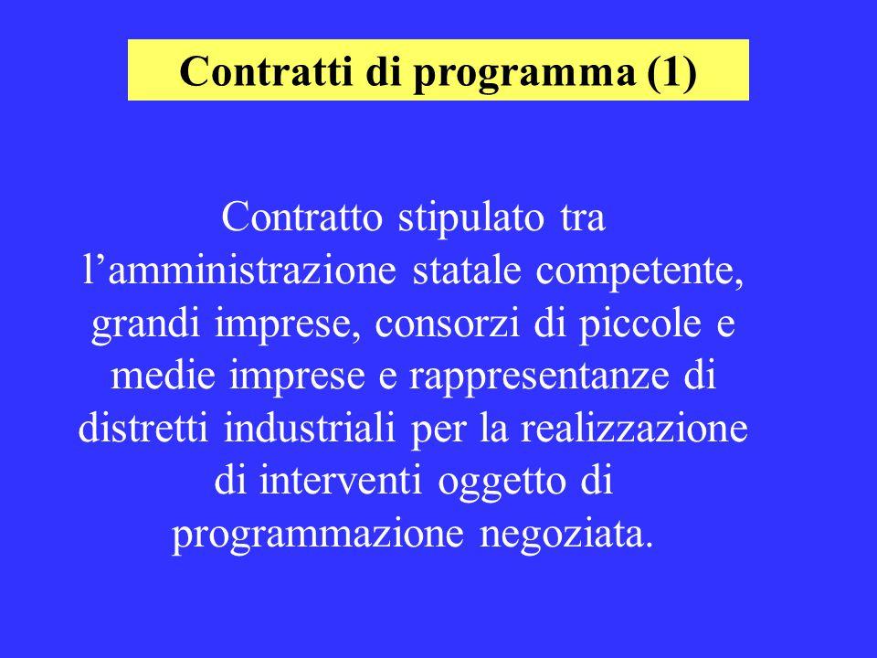 Contratto stipulato tra l'amministrazione statale competente, grandi imprese, consorzi di piccole e medie imprese e rappresentanze di distretti industriali per la realizzazione di interventi oggetto di programmazione negoziata.