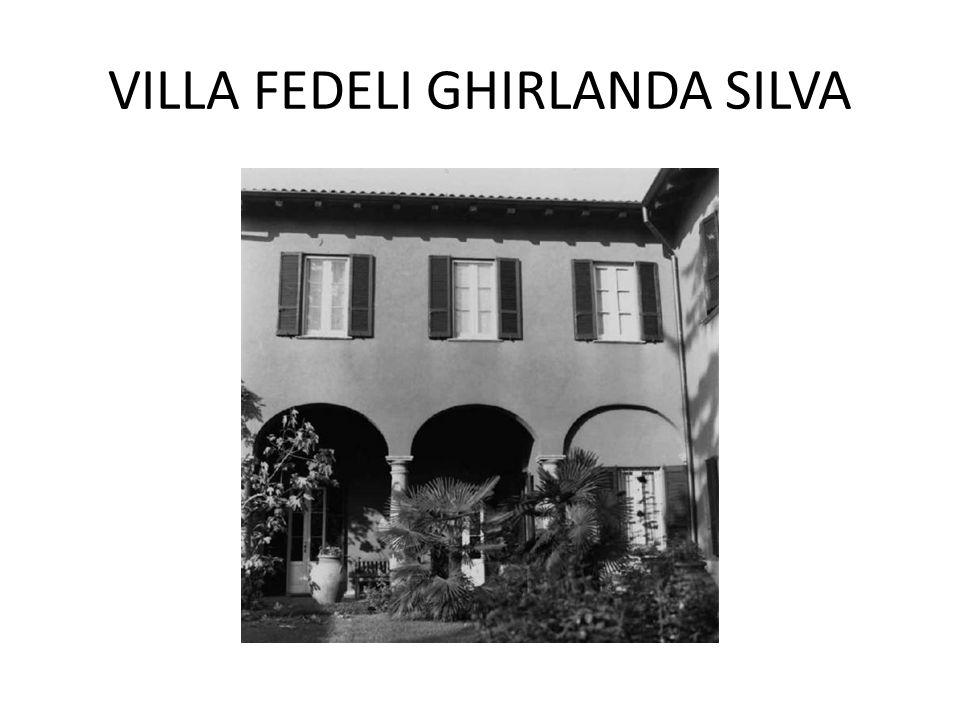 VILLA FEDELI GHIRLANDA SILVA