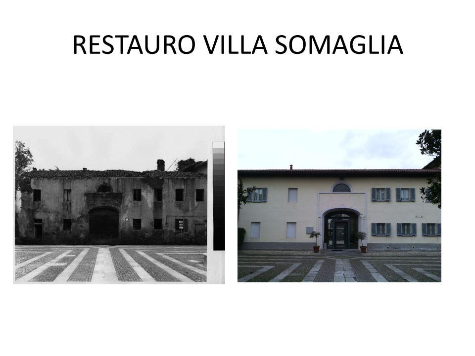 RESTAURO VILLA SOMAGLIA