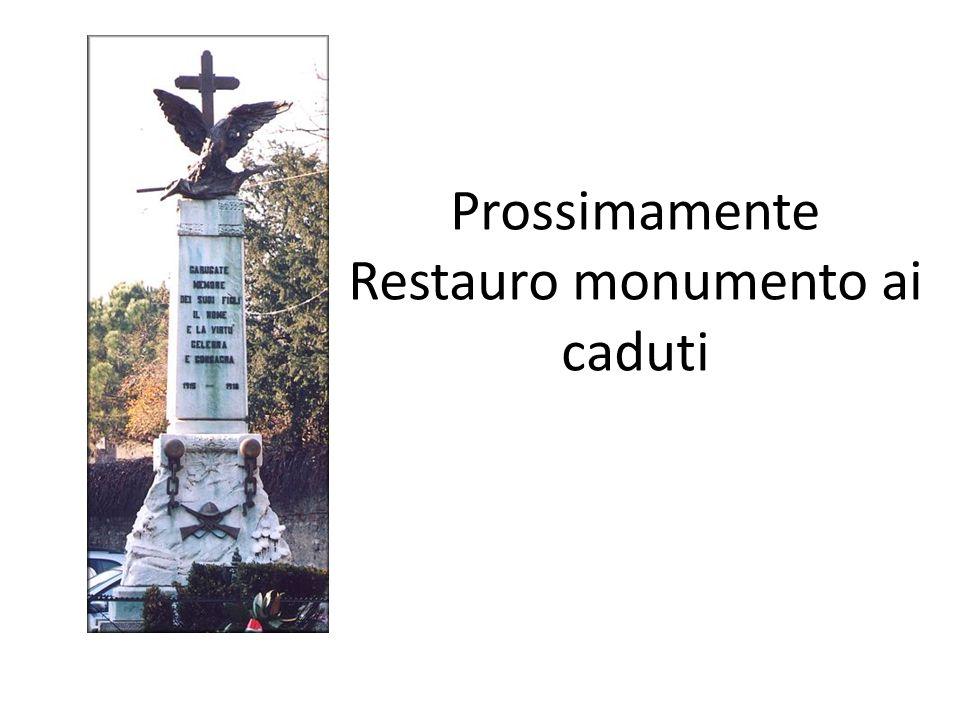Prossimamente Restauro monumento ai caduti