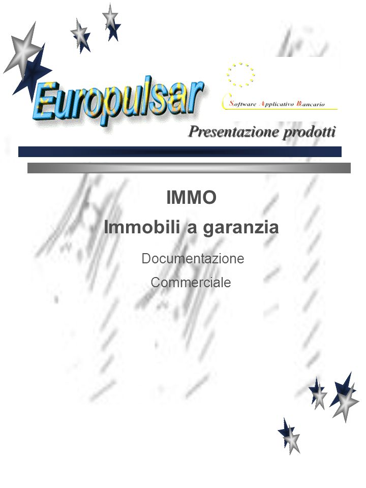 IMMO Immobili a garanzia Documentazione Commerciale Presentazione prodotti
