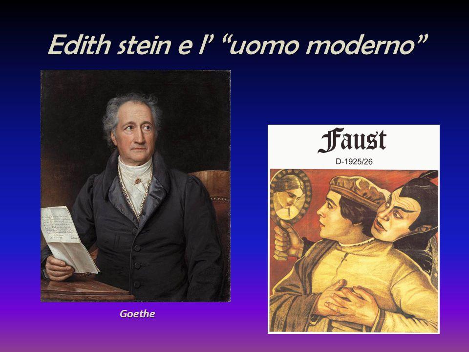 """Edith stein e l' """"uomo moderno"""" Goethe"""