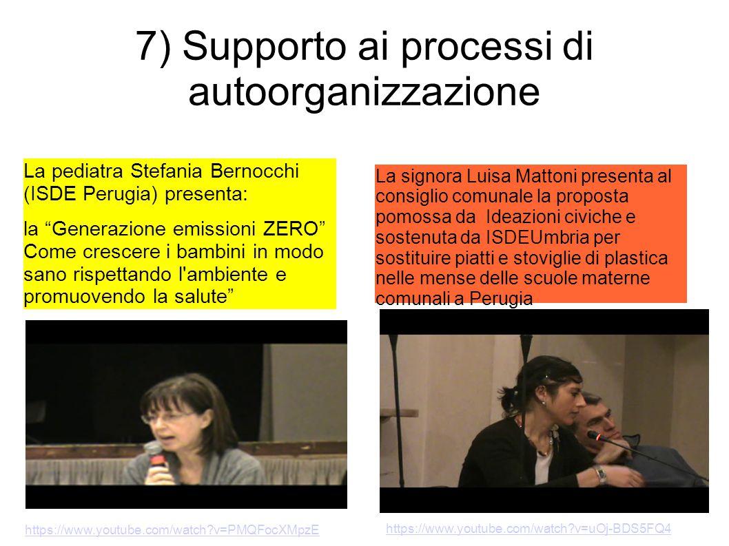 7) Supporto ai processi di autoorganizzazione La signora Luisa Mattoni presenta al consiglio comunale la proposta pomossa da Ideazioni civiche e soste