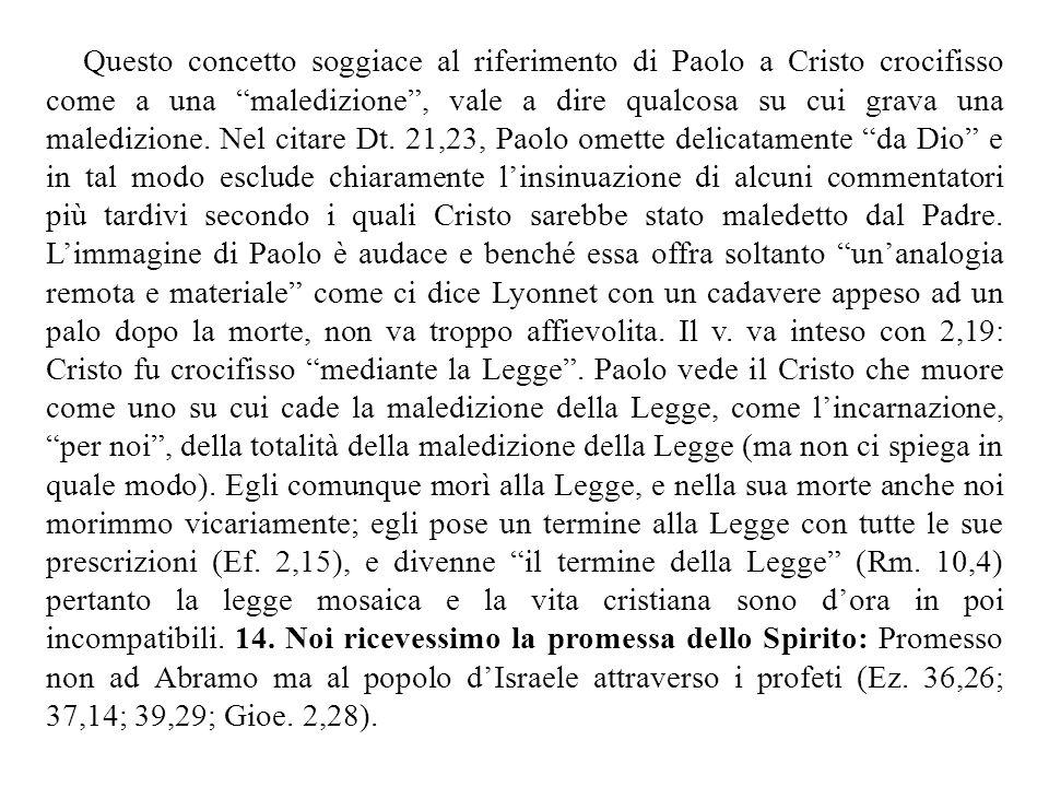 """Questo concetto soggiace al riferimento di Paolo a Cristo crocifisso come a una """"maledizione"""", vale a dire qualcosa su cui grava una maledizione. Nel"""
