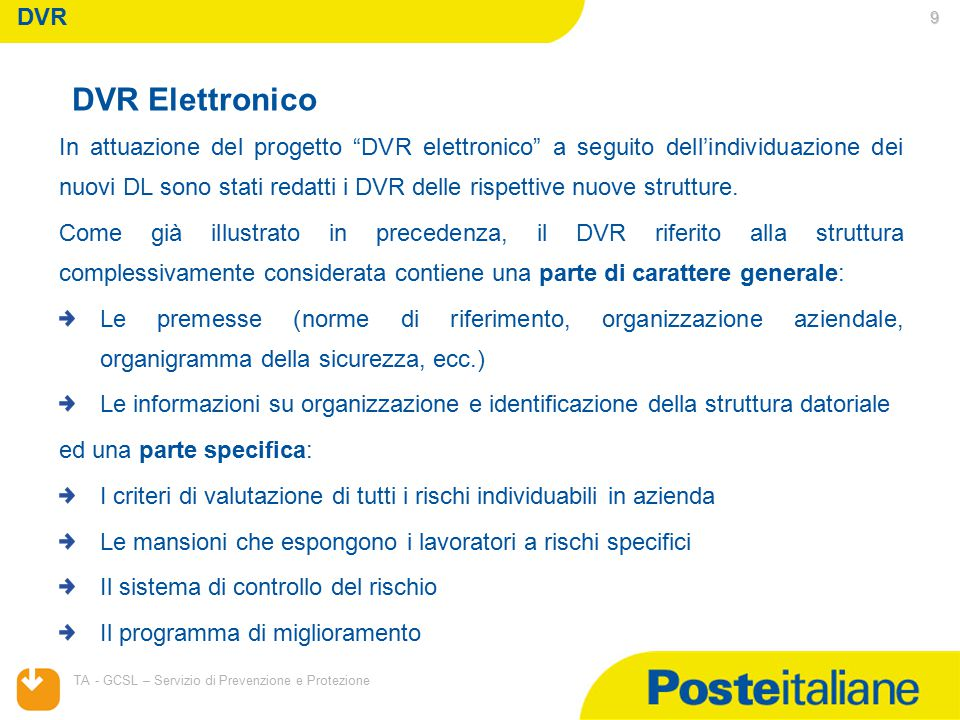 """04/04/2015 TA - GCSL – Servizio di Prevenzione e Protezione 9 In attuazione del progetto """"DVR elettronico"""" a seguito dell'individuazione dei nuovi DL"""
