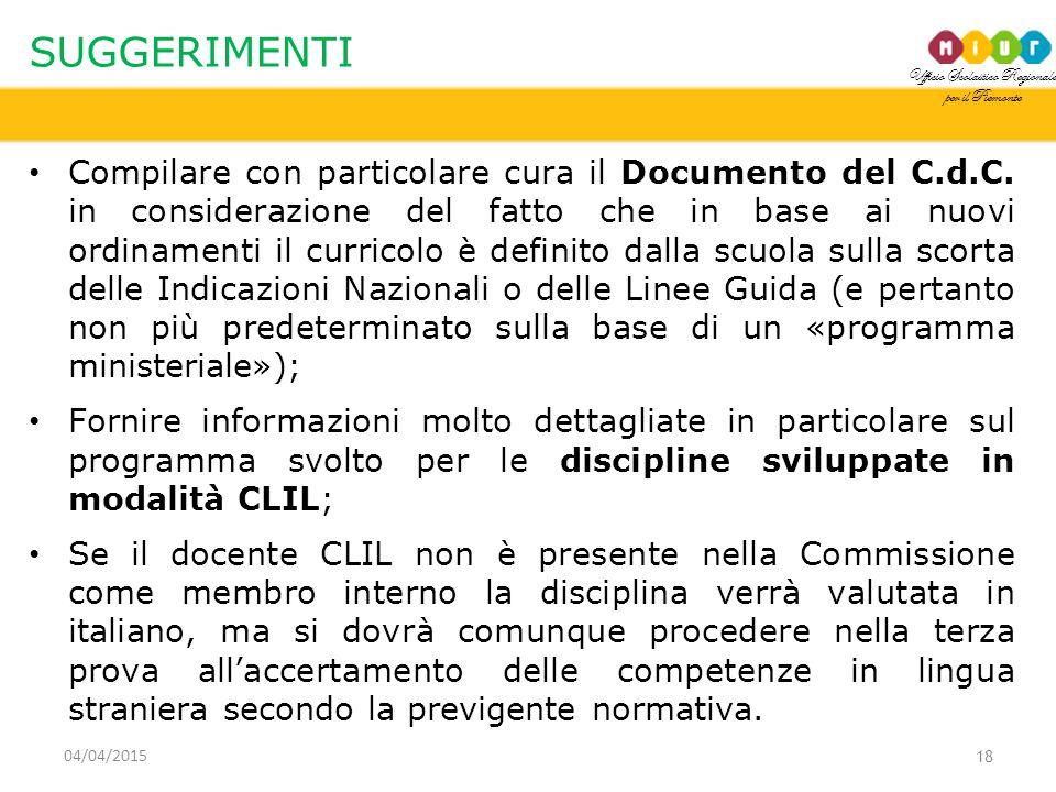 Ufficio Scolastico Regionale per il Piemonte SUGGERIMENTI Compilare con particolare cura il Documento del C.d.C.