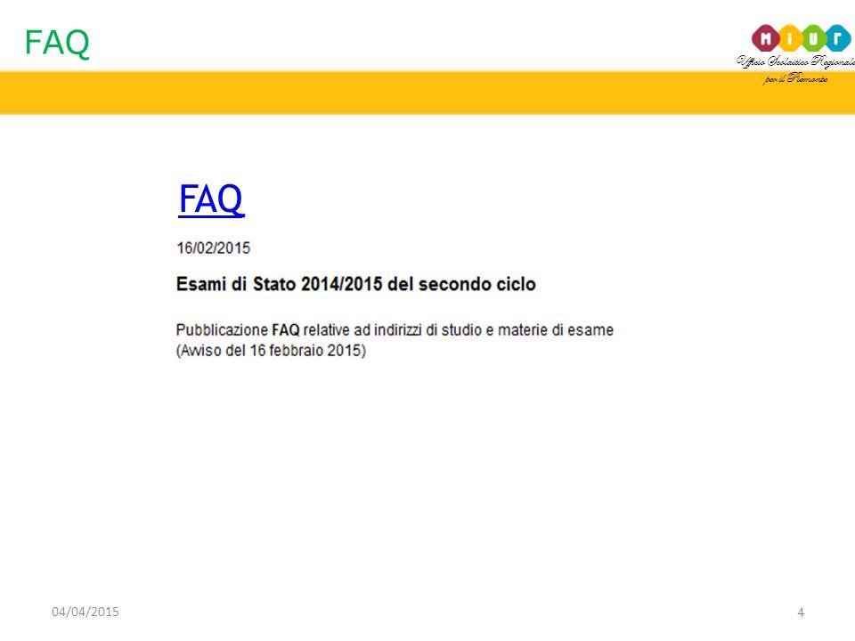 Ufficio Scolastico Regionale per il Piemonte FAQ 4 04/04/2015 FAQ