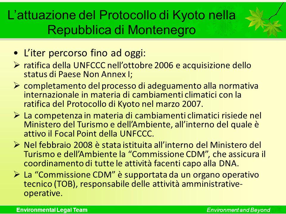 Environmental Legal TeamEnvironment and Beyond L'attuazione del Protocollo di Kyoto nella Repubblica di Montenegro L'iter percorso fino ad oggi:  rat