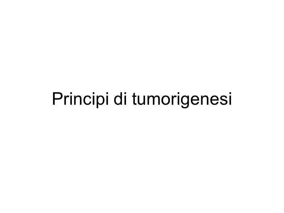 15% dei tumori ha origine da un infezione: Agente patogeno causa una situazione di infezione cronica associata a infezione persistente -Helicobacter pylori: tumore del stomaco -Herpes virus: tumore della cervice uterina -HBV/HCV: tumore del fegato Infiammazione cronica aumenta rischio tumore: Malattie infiammatorie del colon (chron disease, colite ulcerosa): carcinoma del colon Pancreatite cronica: carcinoma del pancreas Epatite: Hepatocellular carcinoma Oncogeni inducono pathway infiammatorio Cellule infiammatorie, citochine e chemochine presenti in fasi precoci sviluppo tumore Inibizione dei pathway infiammatori (inattivazione genetica o farmacologica) inibiscono incidenza tumore Oggi: evidenze