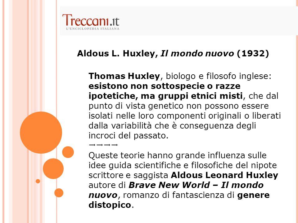 Thomas Huxley, biologo e filosofo inglese: esistono non sottospecie o razze ipotetiche, ma gruppi etnici misti, che dal punto di vista genetico non po