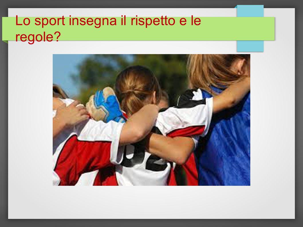Lo sport insegna il rispetto e le regole?