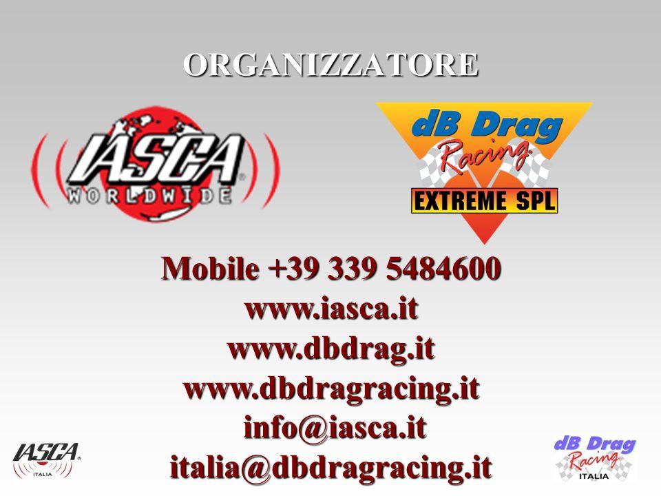 ORGANIZZATORE Mobile +39 339 5484600 www.iasca.itwww.dbdrag.itwww.dbdragracing.it info@iasca.it info@iasca.ititalia@dbdragracing.it