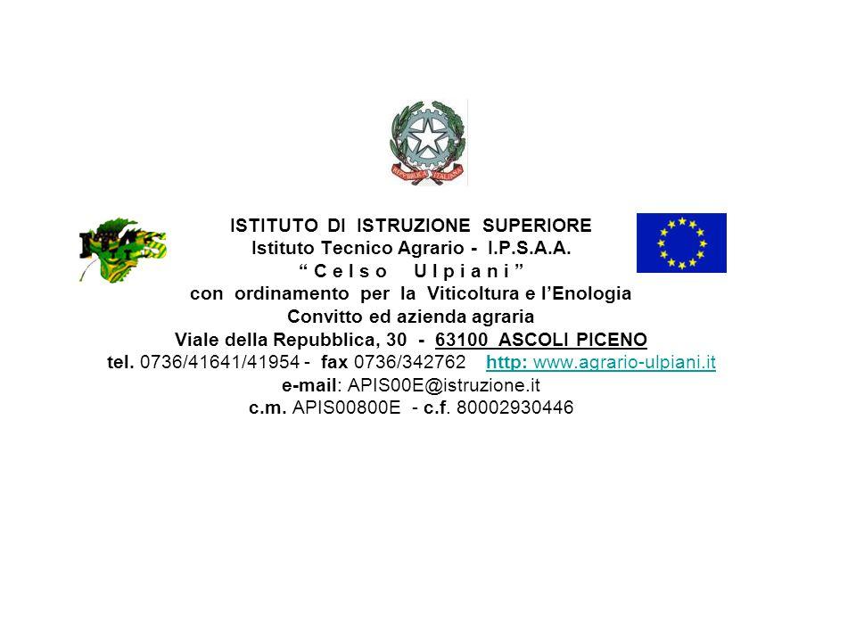 ISTITUTO DI ISTRUZIONE SUPERIORE Istituto Tecnico Agrario - I.P.S.A.A.