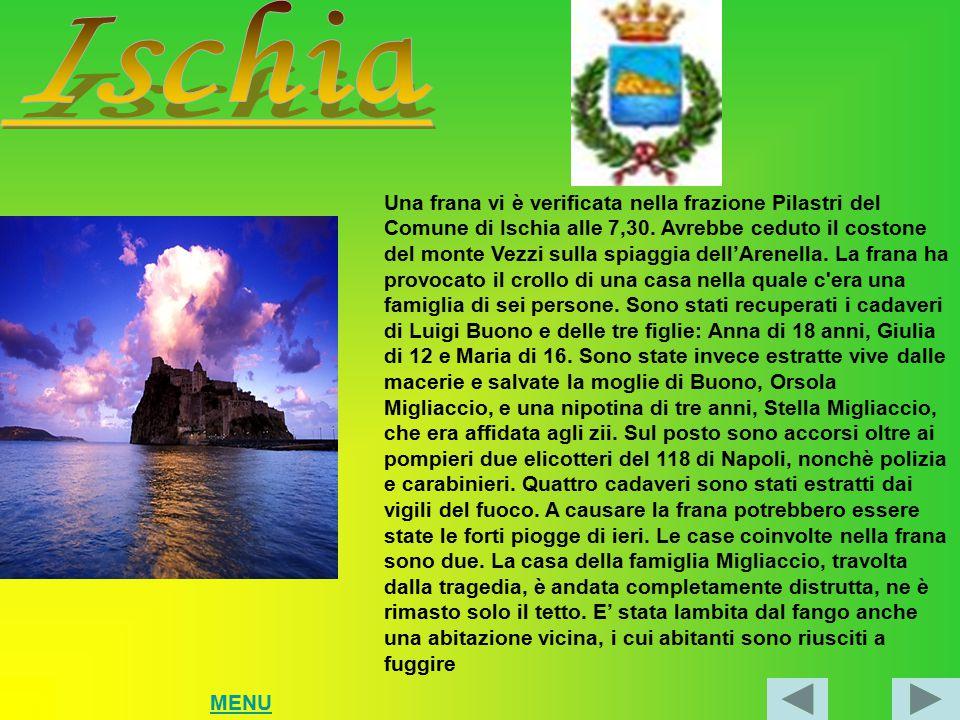 Una frana vi è verificata nella frazione Pilastri del Comune di Ischia alle 7,30.