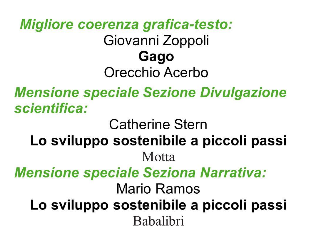 10a EDIZIONE 2006-2007 Dedicata a Maria Maltoni Premio sezione Divulgazione Scientifica: L.
