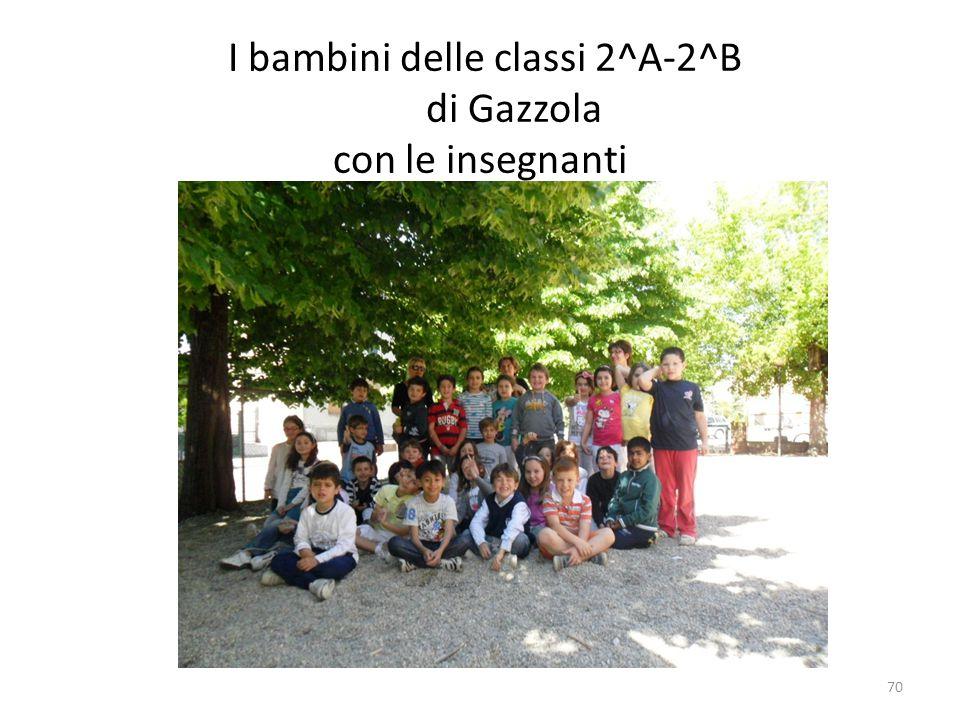 I bambini delle classi 2^A-2^B di Gazzola con le insegnanti 70