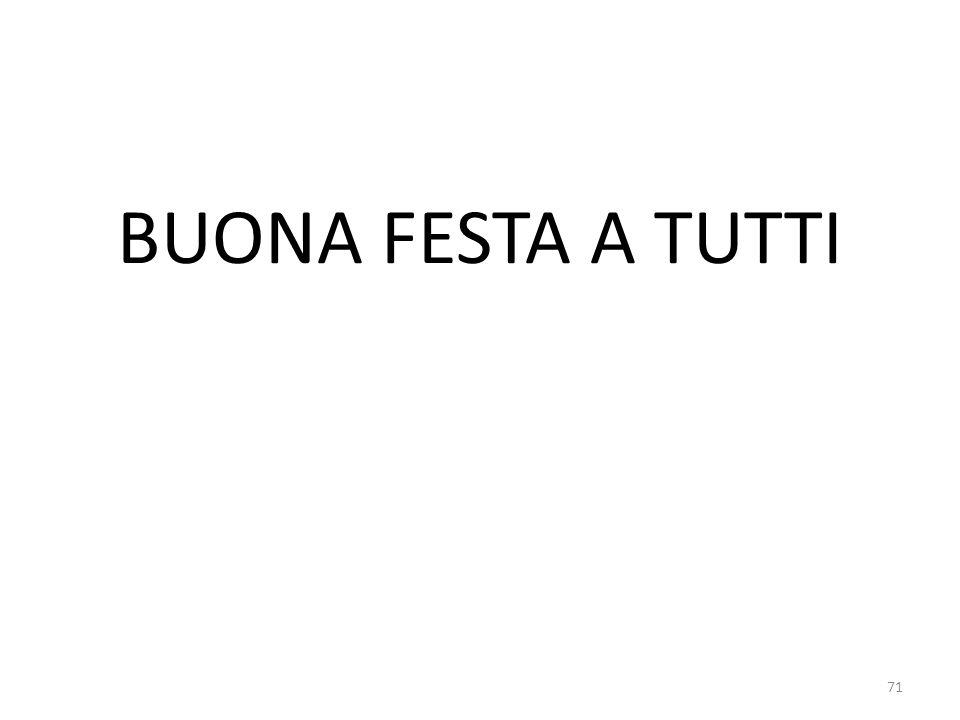 BUONA FESTA A TUTTI 71