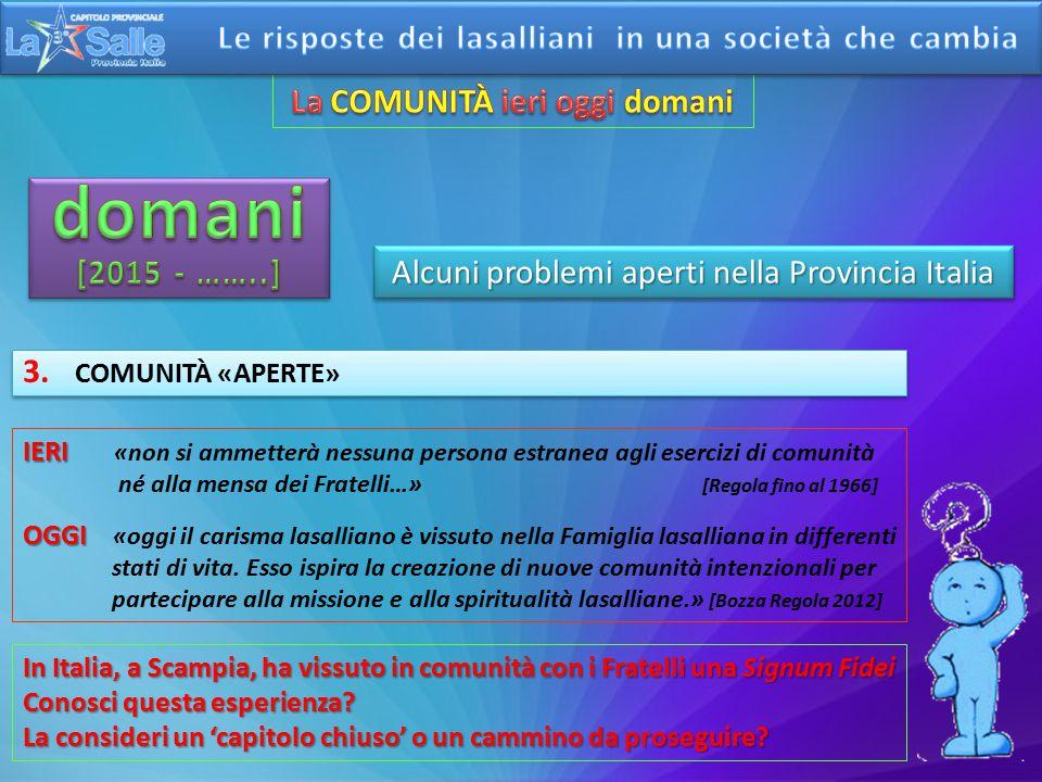 Alcuni problemi aperti nella Provincia Italia 2.