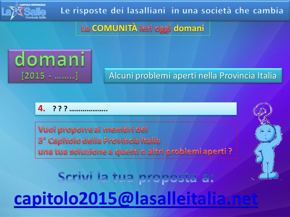 Alcuni problemi aperti nella Provincia Italia 3.