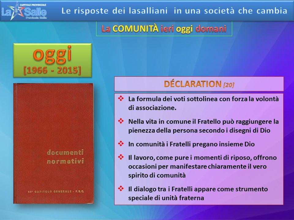 CAPITOLO III DELLO SPIRITO DI COMUNITÀ DI QUESTO ISTITUTO CAPITOLO III DELLO SPIRITO DI COMUNITÀ DI QUESTO ISTITUTO 1.In questo Istituto si professerà e si conserverà sempre un vero spirito di Comunità.