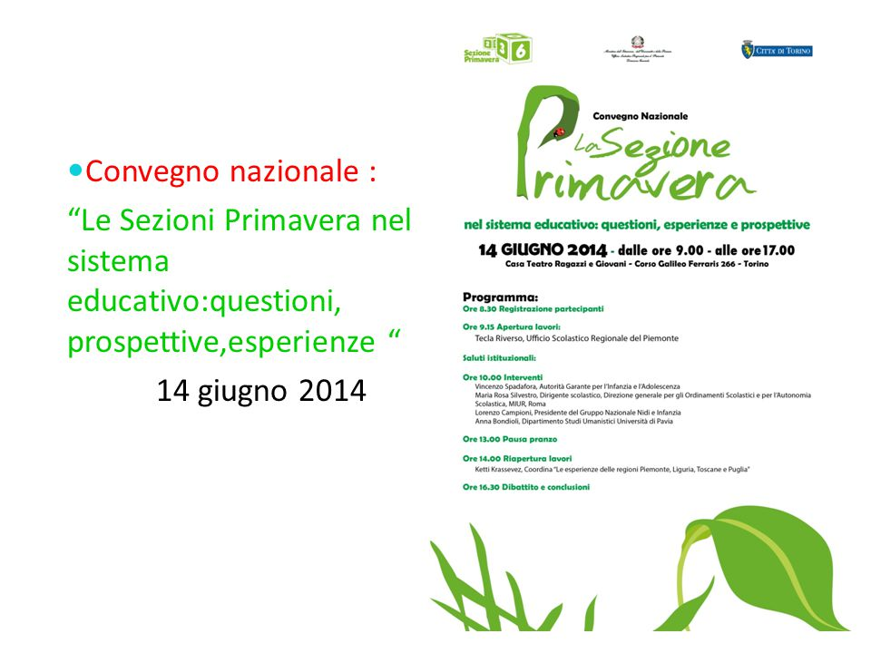 Convegno nazionale : Le Sezioni Primavera nel sistema educativo:questioni, prospettive,esperienze 14 giugno 2014