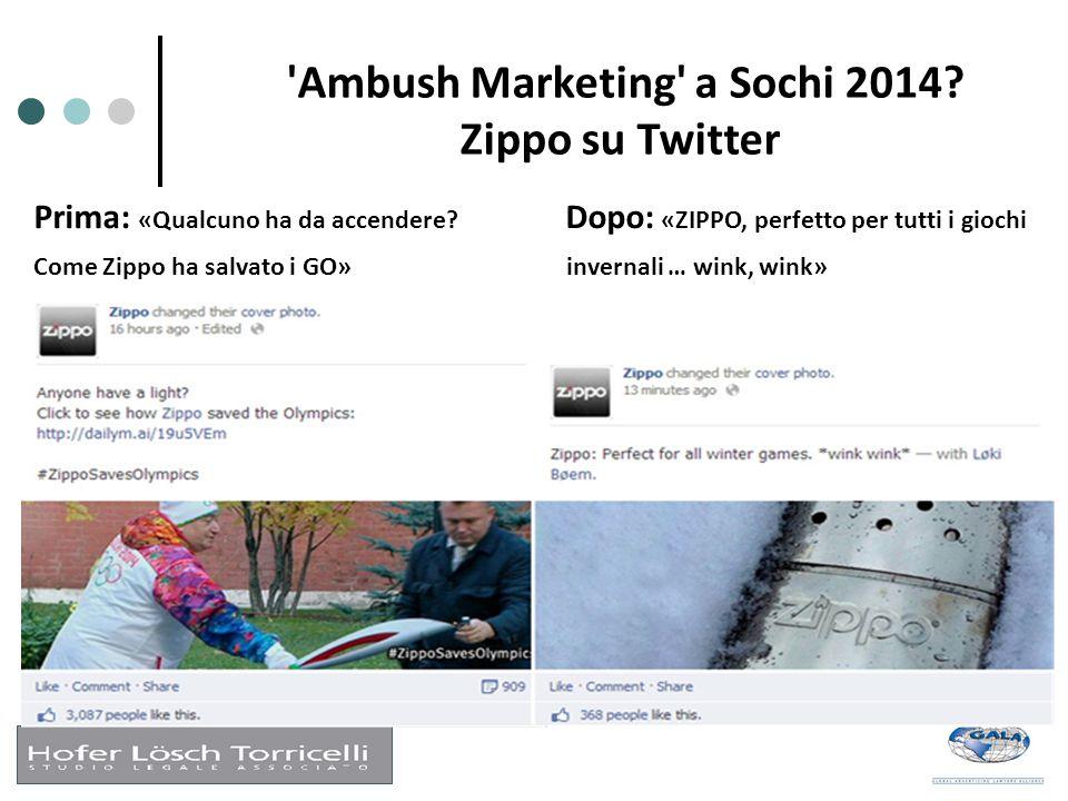 'Ambush Marketing' a Sochi 2014? Zippo su Twitter Prima: «Qualcuno ha da accendere? Dopo: «ZIPPO, perfetto per tutti i giochi Come Zippo ha salvato i