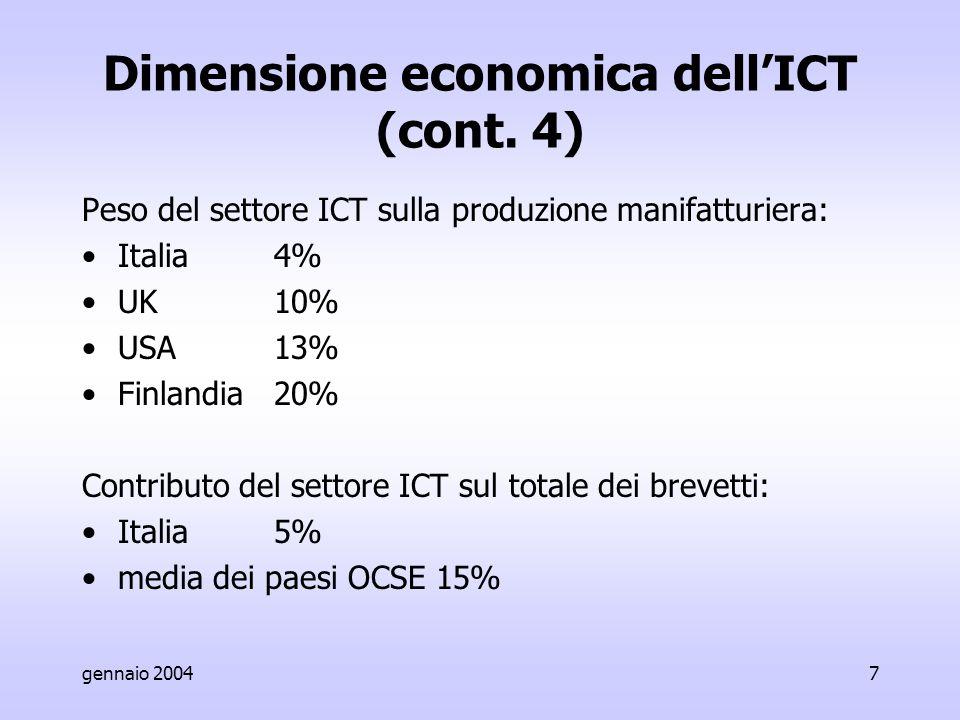 gennaio 20047 Dimensione economica dell'ICT (cont.