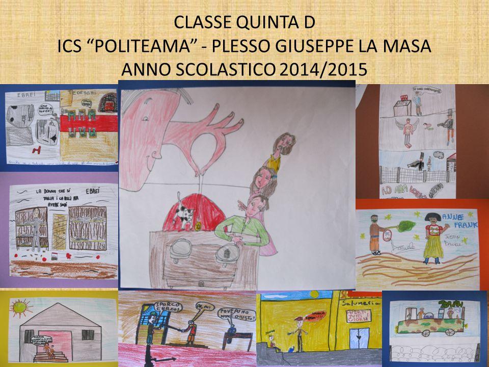 """CLASSE QUINTA D ICS """"POLITEAMA"""" - PLESSO GIUSEPPE LA MASA ANNO SCOLASTICO 2014/2015"""