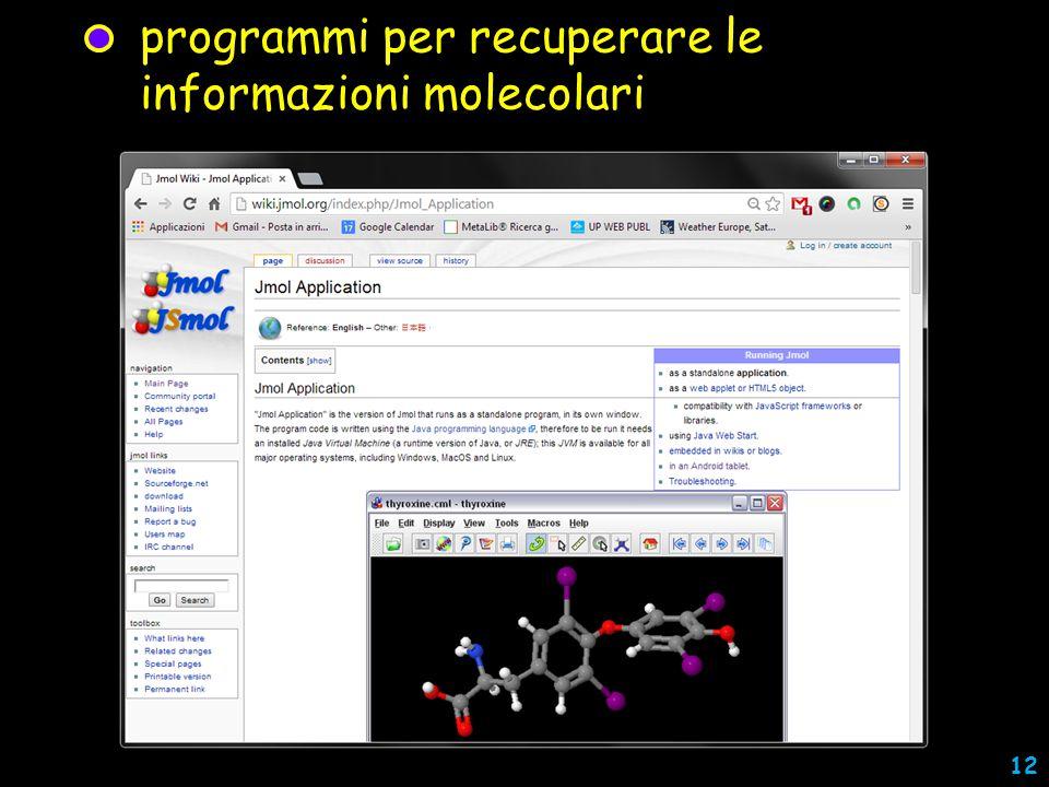 programmi per recuperare le informazioni molecolari 12